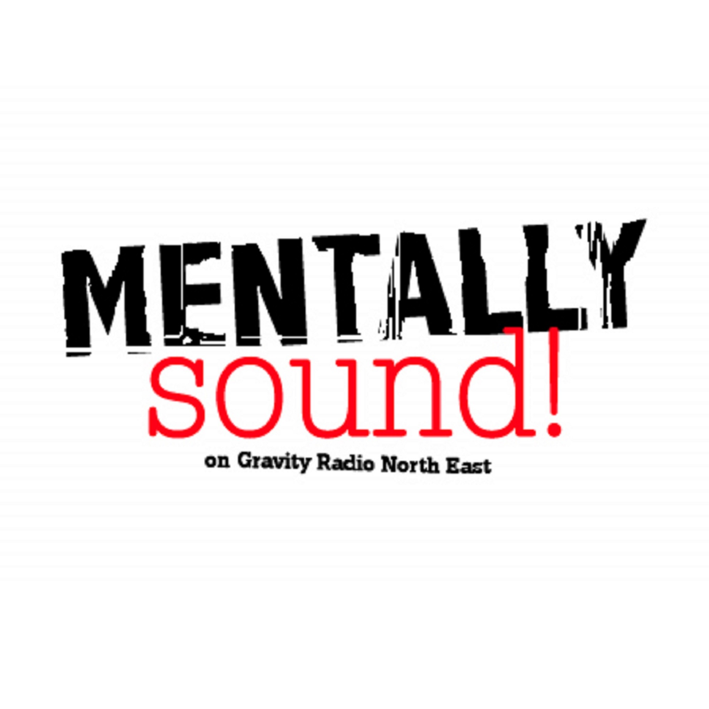 Mentally Sound Radio Show